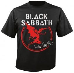 T-Shirt Black Sabbath never say
