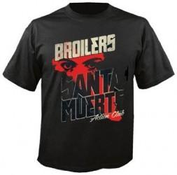 T-Shirt Broilers santa muerte
